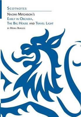 Picture of Naomi Mitchison's Early in Orcadia, The Big House and Travel Light