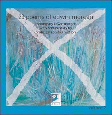 Picture of 23 Poems of Edwin Morgan: Read by Edwin Morgan, with Commentary by Professor Roderick Watson