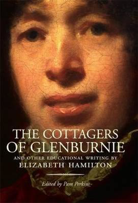 Picture of The Cottagers of Glenburnie: And Other Educational Writing