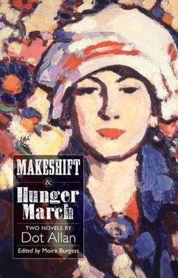 Picture of Makeshift and Hunger March: Two Novels by Dot Allan