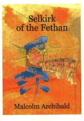Picture of Selkirk of the Fethan