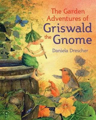 Picture of The Garden Adventures of Griswald the Gnome