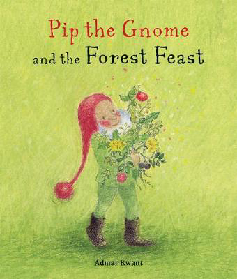 Picture of Pip the Gnome and the Forest Feast