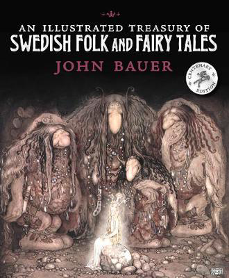 Picture of An Illustrated Treasury of Swedish Folk and Fairy Tales
