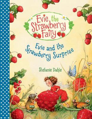 Picture of Evie and the Strawberry Surprise