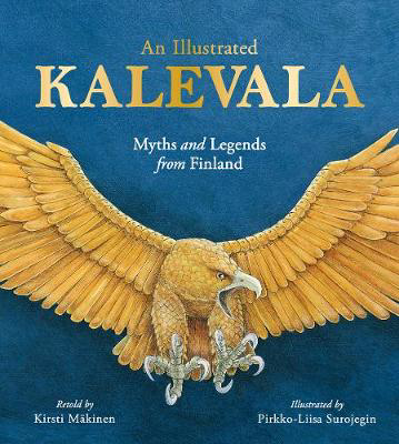Picture of An Illustrated Kalevala: Myths and Legends from Finland