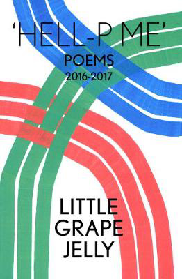 Picture of HELL-P ME: Poems 2016-2017