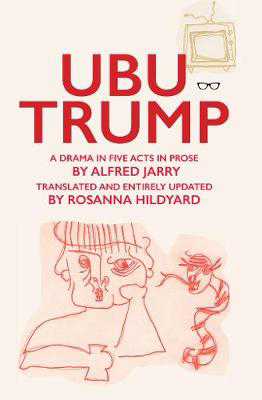 Picture of Ubu Trump: A Drama in Five Acts