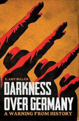 Picture of Darkness Over Germany: A Warning From History