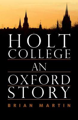 Picture of Holt College: An Oxford Novel