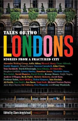 Picture of Stories from a Fractured City Tales of Two Londons