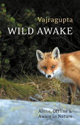 Picture of Wild Awake: Alone, Offline and Aware in Nature