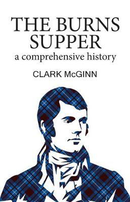 Picture of The Burns Supper: A Comprehensive History