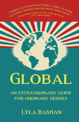 Picture of Global: An Extraordinary Guide for Ordinary Heroes