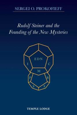 Picture of Rudolf Steiner and the Founding of the New Mysteries