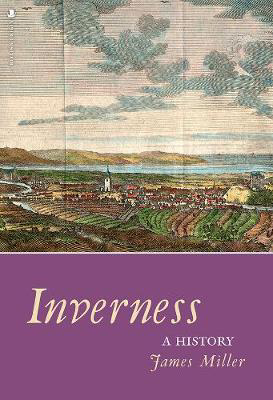 Picture of Inverness: A History