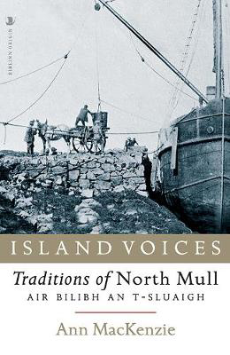 Picture of Island Voices: Traditions of North Mull