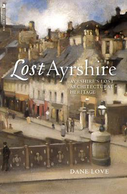 Picture of Lost Ayrshire