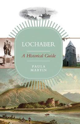 Picture of Lochaber: A Historical Guide