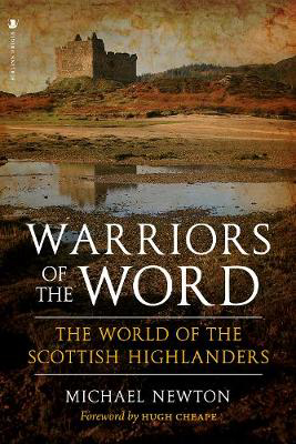 Picture of Warriors of the Word: The World of the Scottish Highlanders
