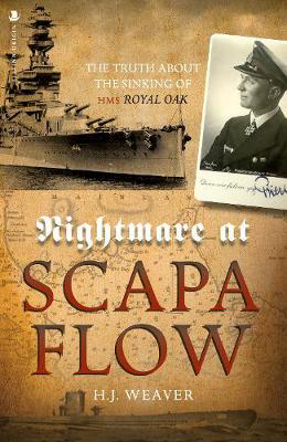"Picture of Nightmare at Scapa Flow: The Truth About the Sinking of HMS ""Royal Oak"""