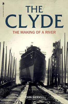 Picture of The Clyde: The Making of a River