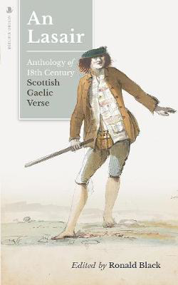 Picture of An Lasair (The Flame): An Anthology of Eighteenth-century Gaelic Verse