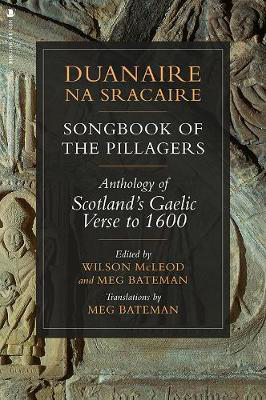 Picture of Duanaire na Sracaire: Songbook of the Pillagers: Anthology of Scotland's Gaelic Verse to 1600