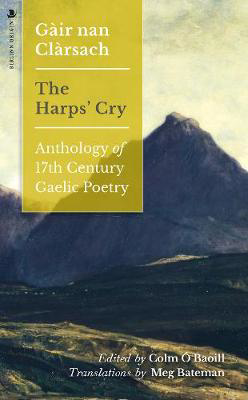 Picture of Gair nan Clarsach - The Harps' Cry: Anthology of 17th Century Gaelic Poetry