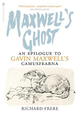Picture of Maxwell's Ghost: An Epilogue to Gavin Maxwell's Camusfearna