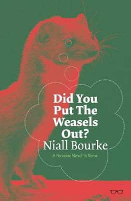 Picture of Did You Put The Weasels Out?