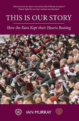 Picture of This is Our Story: How the Fans Kept their Hearts Beating