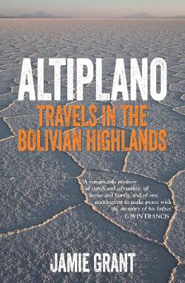 Picture of Altiplano: Travels in the Bolivian Highlands