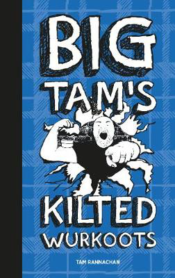 Picture of Big Tam's Kilted Wurkoots