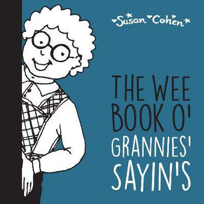 Picture of The Wee Book o' Grannies' Sayin's