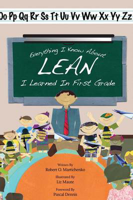 Picture of Everything I Know About Lean I Learned in First Grade