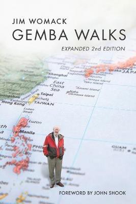 Picture of Gemba Walks: Expanded 2nd Edition