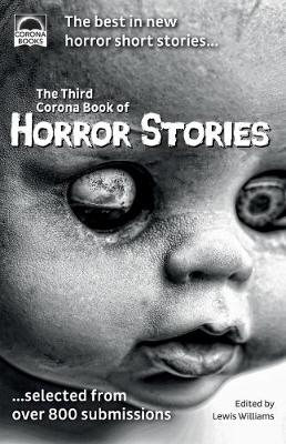 Picture of The Third Corona Book of Horror Stories: The best in new horror short stories ... selected from over 800 submissions