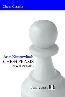 Picture of Chess Praxis: New Translation