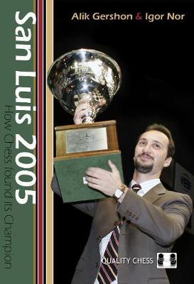 Picture of San Luis 2005: How Chess Found Its Champion