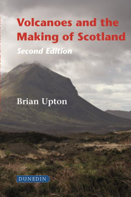 Picture of Volcanoes and the Making of Scotland