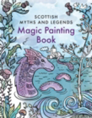 Picture of Magic Painting Book: Scottish Myths and Legends