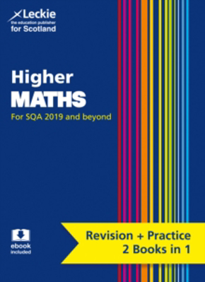 Picture of Higher Maths: Revise for SQA Exams (Leckie Complete Revision & Practice)