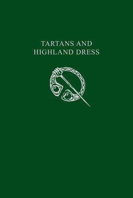 Picture of Tartans & Highland Dress: A guide to Scottish traditional dress (Collins Scottish Collection)