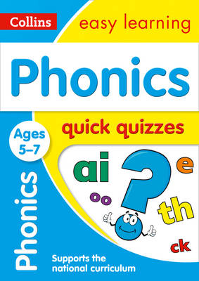 Picture of Phonics Quick Quizzes Ages 5-7: Prepare for school with easy home learning (Collins Easy Learning KS1)