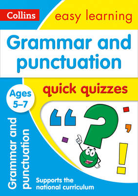 Picture of Grammar & Punctuation Quick Quizzes Ages 5-7: Prepare for school with easy home learning (Collins Easy Learning KS1)