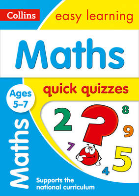 Picture of Maths Quick Quizzes Ages 5-7: Prepare for school with easy home learning (Collins Easy Learning KS1)