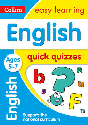 Picture of English Quick Quizzes Ages 5-7: Prepare for school with easy home learning (Collins Easy Learning KS1)