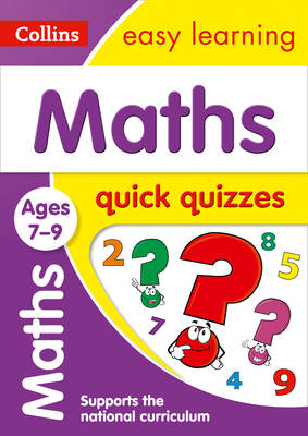 Picture of Maths Quick Quizzes Ages 7-9: Prepare for school with easy home learning (Collins Easy Learning KS2)