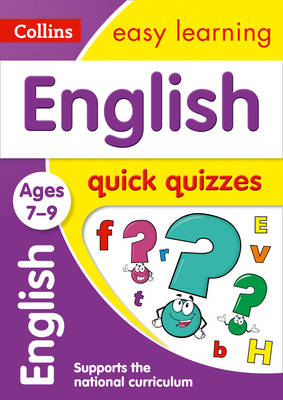 Picture of English Quick Quizzes Ages 7-9: Prepare for school with easy home learning (Collins Easy Learning KS2)